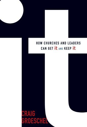 It Book with DVD: How Churches and Leaders Can Get It and Keep It