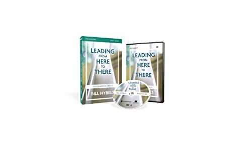 Leading from Here to There Study Guide with DVD: Five Essential Skills