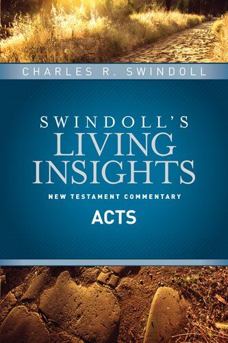 Insights on Acts (Swindoll's Living Insights New Testament Commentary)