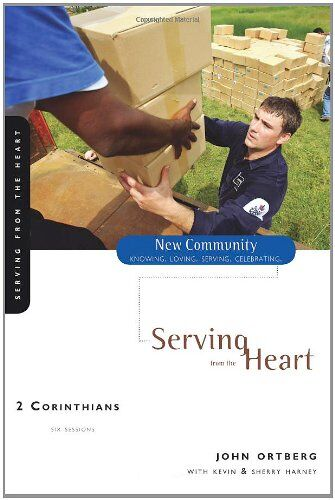 2 Corinthians: Serving from the Heart (New Community Bible Study Series)